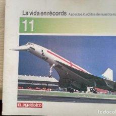 Coleccionismo de Revistas y Periódicos: LA VIDA EN RECORDS - N 11 - AÑOS 80 - SUPLEMENTO. Lote 270187633