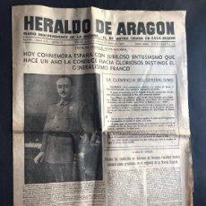 Coleccionismo de Revistas y Periódicos: HERALDO DE ARAGON ( 1-10-1937 ) FIESTA DEL CAUDILLO ( FRANCO ) LOS BATALLONES ZARAGOZANOS / ZARAGOZA. Lote 270361498