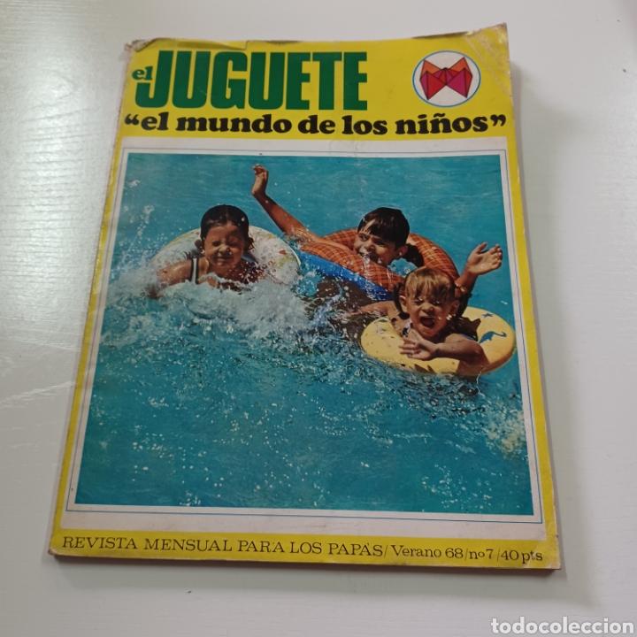EL JUGUETE EN EL MUNDO DE LOS NIÑOS N° 7 VERANO DEL 68 (Coleccionismo - Revistas y Periódicos Modernos (a partir de 1.940) - Otros)