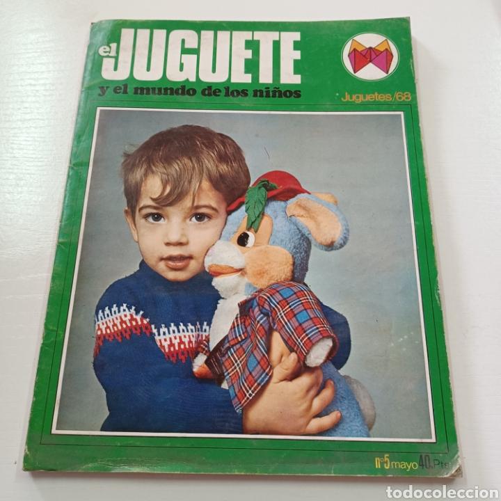 EL JUGUETE Y EL MUNDO DE LOS NIÑOS N° 5 MAYO DEL 68 (Coleccionismo - Revistas y Periódicos Modernos (a partir de 1.940) - Otros)