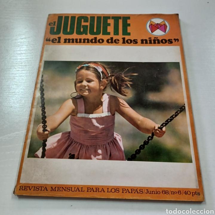 Coleccionismo de Revistas y Periódicos: EL JUGUETE EN EL MUNDO DE LOS NIÑOS N° 6 JUNIO 1968 - Foto 10 - 270541048