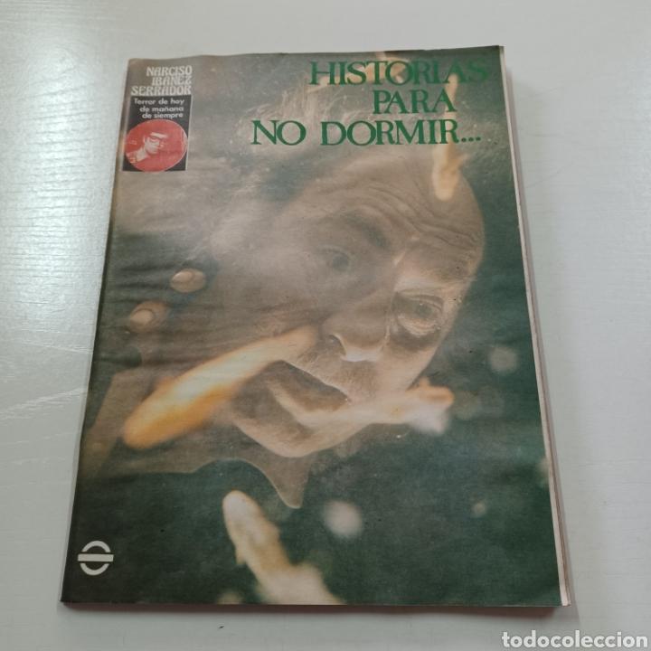 Coleccionismo de Revistas y Periódicos: HISTORIAS PARA NO DORMIR - NARCISO IBAÑEZ SERRADOR VOL. VIII N° 4 JULIO AGOSTO 1974 - Foto 4 - 270544658