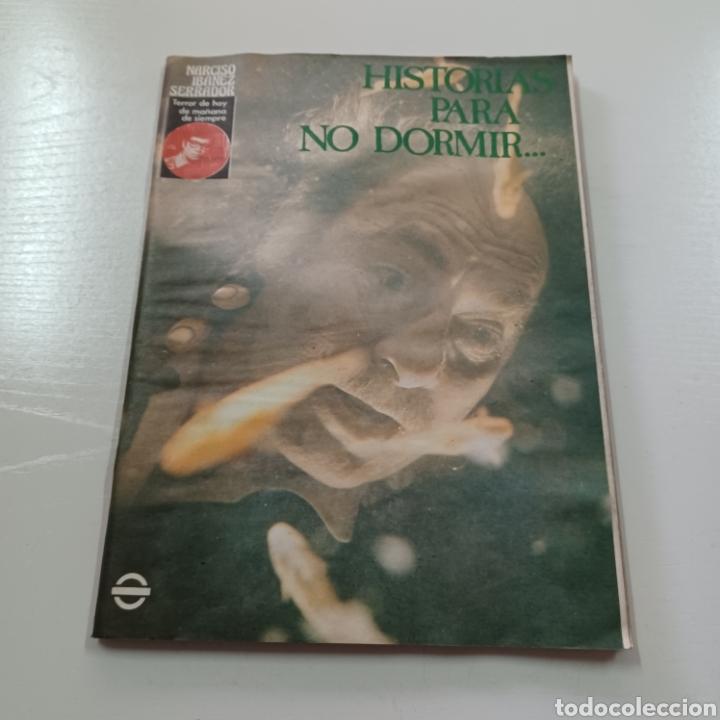 HISTORIAS PARA NO DORMIR - NARCISO IBAÑEZ SERRADOR VOL. VIII N° 4 JULIO AGOSTO 1974 (Coleccionismo - Revistas y Periódicos Modernos (a partir de 1.940) - Otros)