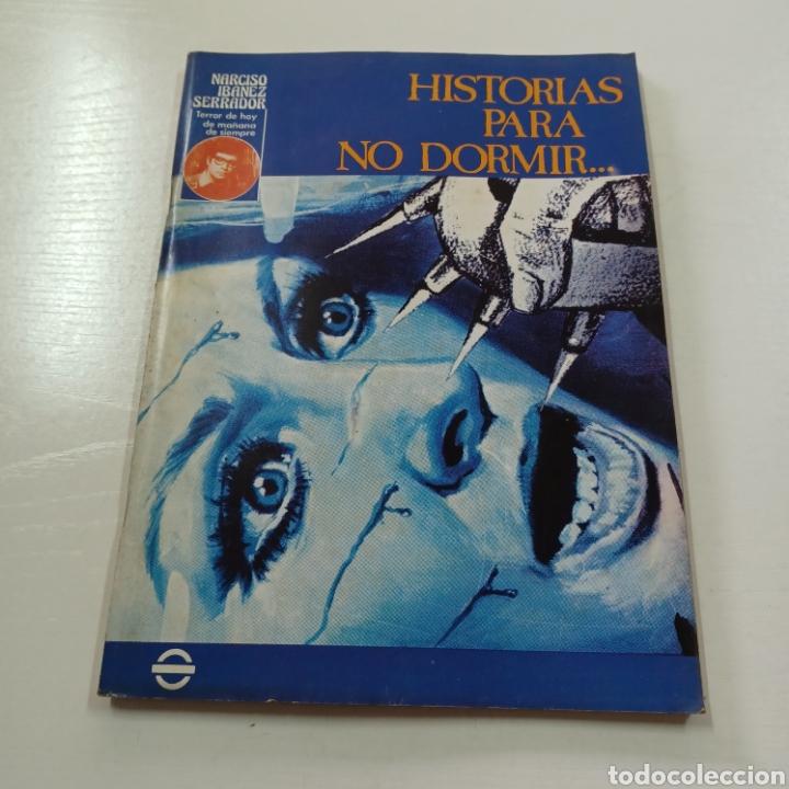 HISTORIAS PARA NO DORMIR- NARCISO IBAÑEZ SERRADOR VOL. VIII N° 2 MARZO ABRIL 1974 (Coleccionismo - Revistas y Periódicos Modernos (a partir de 1.940) - Otros)