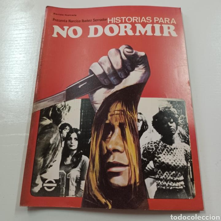 HISTORIAS PARA NO DORMIR- NARCISO IBAÑEZ SERRADOR VOL. VII N° 6 JUNIO 1973 (Coleccionismo - Revistas y Periódicos Modernos (a partir de 1.940) - Otros)