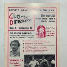 Coleccionismo de Revistas y Periódicos: REVISTA DEPORTIVA CUARTA DIMENSION Nº 2 SEPTIEMBRE 1980 VALENCIA CASTELLON ALICANTE FUTBOL. Lote 270572653
