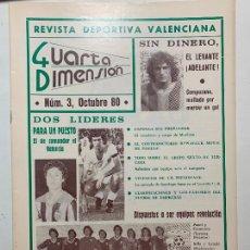 Coleccionismo de Revistas y Periódicos: REVISTA DEPORTIVA CUARTA DIMENSION Nº 3 OCTUBRE 1980 VALENCIA CASTELLON ALICANTE FUTBOL. Lote 270572708