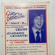 Coleccionismo de Revistas y Periódicos: REVISTA DEPORTIVA CUARTA DIMENSION Nº 7 FEBRERO 1981 VALENCIA CASTELLON ALICANTE FUTBOL. Lote 270572998