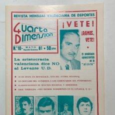Coleccionismo de Revistas y Periódicos: REVISTA DEPORTIVA CUARTA DIMENSION Nº 10 MAYO 1981 VALENCIA CASTELLON ALICANTE FUTBOL. Lote 270573133