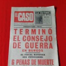 Coleccionismo de Revistas y Periódicos: ANTIGUO PERIÓDICO EL CASO .EL JUICIO DE BURGOS A E.T. A COMPLETO Y EN MUY BUEN ESTADO DE CONSERVA. Lote 270585743