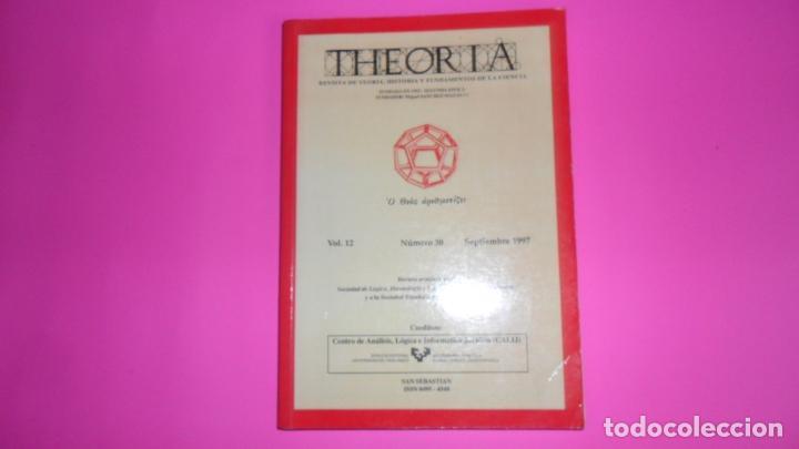 THEORIA, REVISTA DE TEORÍA, HISTORIA Y FUNDAMENTOS DE LA CIENCIA, VOL. 12, NÚMERO 30, 1997 (Coleccionismo - Revistas y Periódicos Modernos (a partir de 1.940) - Otros)