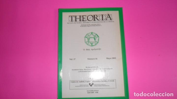 THEORIA, REVISTA DE TEORÍA, HISTORIA Y FUNDAMENTOS DE LA CIENCIA, VOL. 17, NÚMERO 44, 2002 (Coleccionismo - Revistas y Periódicos Modernos (a partir de 1.940) - Otros)