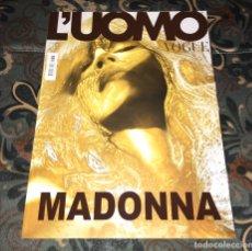 Coleccionismo de Revistas y Periódicos: MADONNA L'UOMO VOGUE REVISTA ITALIANA NUEVA. Lote 275590523