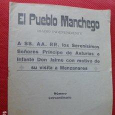 Collectionnisme de Revues et Journaux: MANZANARES CIUDAD REAL NUMERO ESPECIAL DE EL PUEBLO MANCHEGO 1925 VISITA PPE DE ASTURIAS E INFANTE. Lote 275985963