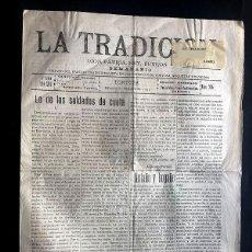 Coleccionismo de Revistas y Periódicos: LA TRADICIÓN /PARTIDO TRADICIONALISTA ( CARLISTA ) TORTOSA AÑO 1922 ( TARRAGONA ) GANDESA / CARLISMO. Lote 276187638