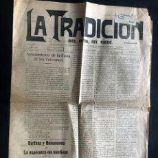 Coleccionismo de Revistas y Periódicos: LA TRADICIÓN /PARTIDO TRADICIONALISTA ( CARLISTA ) TORTOSA AÑO 1924 ( TARRAGONA ) GANDESA / CARLISMO. Lote 276188098