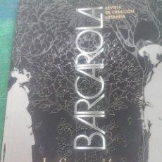 Coleccionismo de Revistas y Periódicos: BARCAROLA. N. 89. JUNIO 2018. LA GENERACIÓN PERDIDA. Lote 276296128