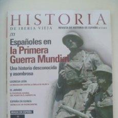 Coleccionismo de Revistas y Periódicos: HISTORIA DE IBERIA VIEJA, Nº 77: ESPAÑOLES EN LA 1ª GUERRA MUNDIAL, ESPAÑA EN GUINEA, JARABO, ETC. Lote 276579268