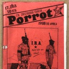 Coleccionismo de Revistas y Periódicos: ETA ZORTZIGARREN EGUNA..PORROT N° 16 (EIBAR 1988). HISTÓRICO FANZINE ORIGINAL IZQUIERDA ABERTZALE. Lote 276688973