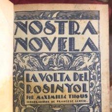Coleccionismo de Revistas y Periódicos: NOSTRA NOVELA - 30 NÚMEROS - 1930/1931. Lote 276689928