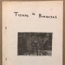 Coleccionismo de Revistas y Periódicos: TIEMPO DE BURBUJAS (PRIMEROS AÑOS 80). HISTÓRICO FANZINE ORIGINAL RELATOS - POESIA.. Lote 276701973