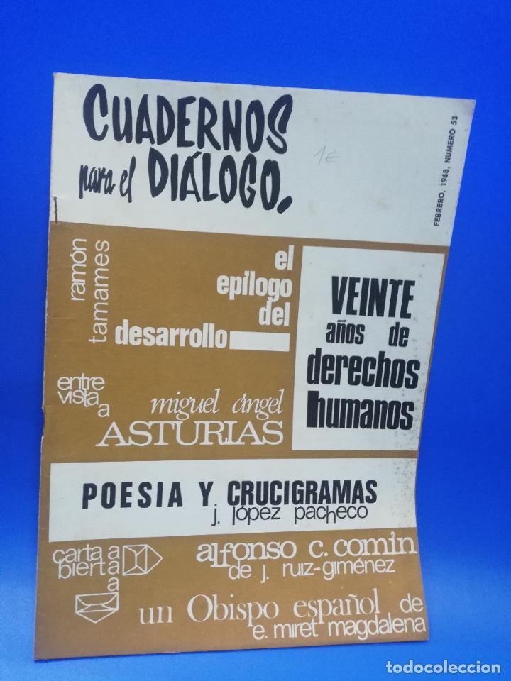 CUADERNOS PARA EL DIALOGO. Nº 53. FEBRERO 1968. VEINTE AÑOS DE DERECHOS HUMANOS. MIGUEL A. ASTURIAS. (Coleccionismo - Revistas y Periódicos Modernos (a partir de 1.940) - Otros)
