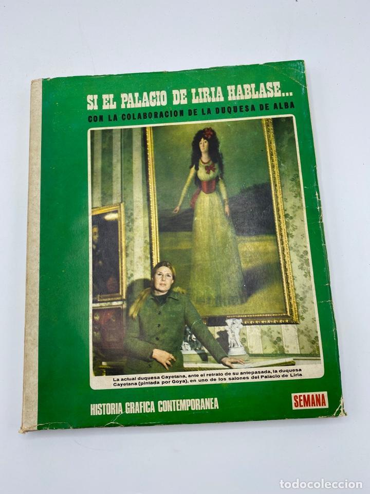 SEMANA. SI EL PALACIO DE LIRIA HABLASE... COLABORACION DE LA DUQUESA DE ALBA. COMPLETO. PAGS: 400 (Coleccionismo - Revistas y Periódicos Modernos (a partir de 1.940) - Otros)