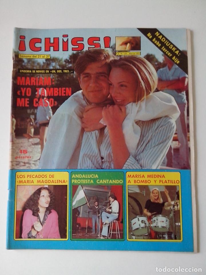 REVISTA ¡CHISS! AÑO 1977 Nº 53 MARIAM MARISA MEDINA MARTIN FERRAND (Coleccionismo - Revistas y Periódicos Modernos (a partir de 1.940) - Otros)