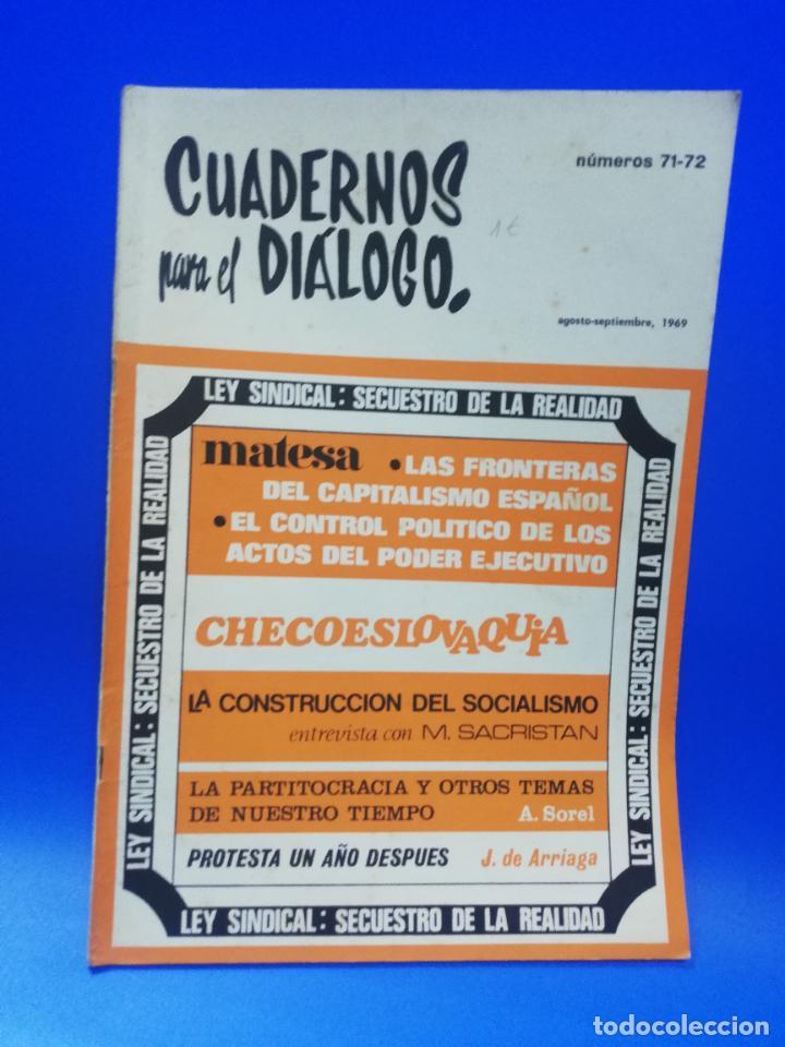 CUADERNOS PARA EL DIALOGO. Nº 71-72. AGOSTO SEPTIEMBRE 1969. LEY SINDICAL SECUESTRO DE LA REALIDAD. (Coleccionismo - Revistas y Periódicos Modernos (a partir de 1.940) - Otros)
