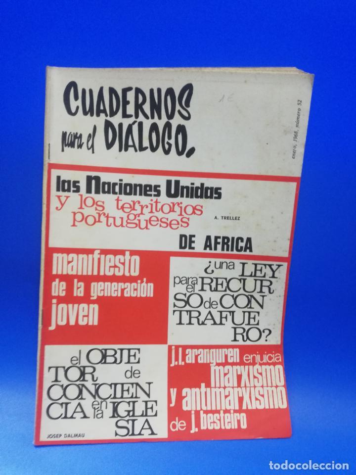 CUADERNOS PARA EL DIALOGO. Nº 52. ENERO 1968. LAS NACIONES UNIDAS Y TERRITORIOS PORTUGUESES. (Coleccionismo - Revistas y Periódicos Modernos (a partir de 1.940) - Otros)