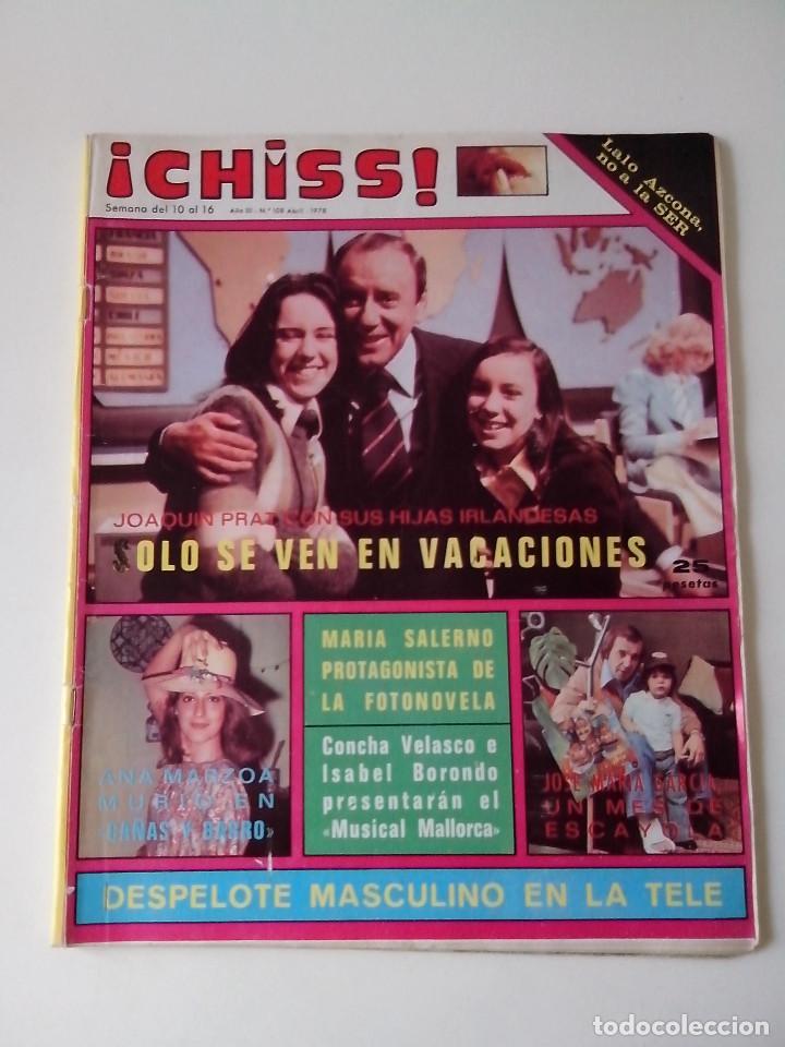 REVISTA ¡CHISS! AÑO 1978 Nº 108 JOAQUIN SERRAT Mª SALERNO POSTER KUBALA (Coleccionismo - Revistas y Periódicos Modernos (a partir de 1.940) - Otros)