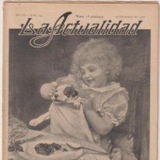 Coleccionismo de Revistas y Periódicos: LA ACTUALIDAD. REVISTA MUNDIAL DE INFORMACIÓN GRÁFICA Nº 124. BARCELONA 10 DE DICIEMBRE DE 1908. Lote 277009568