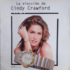 Coleccionismo de Revistas y Periódicos: ANUNCIO CINDY CRAWFORD RELOJ OMEGA. Lote 277043918