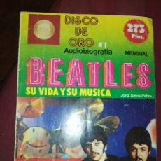 Coleccionismo de Revistas y Periódicos: REVISTA DISCO DE ORO N° 1 AUTOBIOGRAFÍA THE BEATLES JORDI SIERRA I FABRA 1979 EDA. Lote 277305123