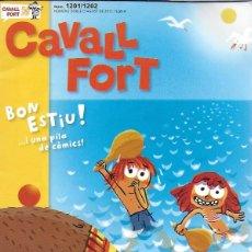 Coleccionismo de Revistas y Periódicos: CAVALL FORT ESTIU NÚMERO DOBLE AGOSTO 2012 NÚM 1201/1202. Lote 277306313