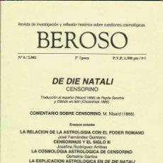 Coleccionismo de Revistas y Periódicos: REVISTA BEROSO NO. 6. 2001. DE DIE NATALI. CENSORINO. Lote 277842793