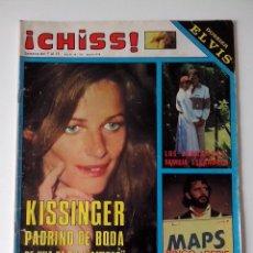 Collectionnisme de Revues et Journaux: REVISTA ¡CHISS! AÑO 1978 Nº 125 KISSINGER LOS LARRAÑAGA POSTER PETER FRAMPTOM SIN DOSSIER DE ELVIS. Lote 278426718
