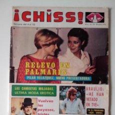 Collectionnisme de Revues et Journaux: REVISTA ¡CHISS! AÑO 1976 Nº 29 VUELVEN LOS PAYASOS SIN FOFO ADIOS A KOJAK POSTER PILAR BAYONA. Lote 278427698