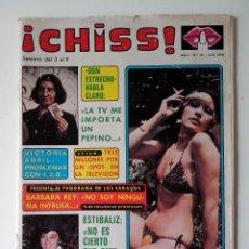 Collectionnisme de Revues et Journaux: REVISTA ¡CHISS! AÑO 1976 Nº 16 DON ESTRECHO VICTORIA ABRIL FOFO BARBARA REY POSTER DE CHARO. Lote 278428173