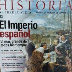 Collezionismo di Riviste e Giornali: REVISTA HISTORIA DE IBERIA VIEJA Nº 82. EL IMPERIO ESPAÑOL. LA BATALLA DE AYACUCHO. GOYA.. Lote 278823303