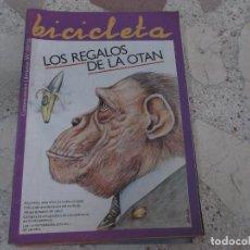 Coleccionismo de Revistas y Periódicos: BICICLETA, COMUNICACION LIBERTARIA, Nº 47, LOS REGALOS DE LA OTAN, ARGENTINA :10 AÑOS DE LUCHA ARMAD. Lote 278923373