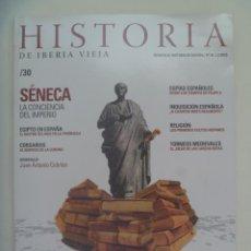 Coleccionismo de Revistas y Periódicos: HISTORIA DE IBERIA VIEJA, Nº 30: SENECA, CORSARIOS, INQUISICION, ESPIAS ESPAÑOLES, ETC. Lote 279404813