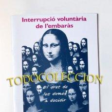 Coleccionismo de Revistas y Periódicos: INTERRUPCIÓ VOLUNTÀRIA DE L'EMBARÀS - MUJERES FEMINISTAS, DRET A L'AVORTAMENT, ABORTO, AVORTAMENT. Lote 282561548