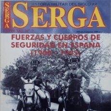 Coleccionismo de Revistas y Periódicos: SERGA REVISTA HISTORIA MILITAR DEL SIGLO XX ESPECIAL Nº 2, AÑO 2000 - FUERZAS Y CUERPOS DE SEGURIDAD. Lote 282568338