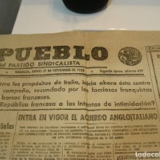Collectionnisme de Revues et Journaux: DIARIO EL PUEBLO 17 DE NOVIEMBRE DE 1938 EN PLENA GUERRA CIVIL ESPAÑOLA. Lote 283228088