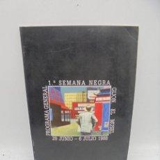 Coleccionismo de Revistas y Periódicos: GIJON, ASTURIAS. PROGRAMA 1ª SEMANA NEGRA. 1988. MUY RARO. LEER.. Lote 283519003