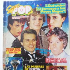 Collectionnisme de Revues et Journaux: REVISTA SUPER POP Nº 124 MECANO MIGUEL BOSÉ FRANCISCO E.T PECOS ALASKA BERTÍN OSBORNE. Lote 286336683