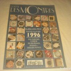 Coleccionismo de Revistas y Periódicos: DES MONTRES 1996 , LA REVUE, EN FRANCES.. Lote 286363058