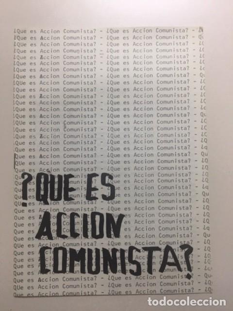 ¿QUÉ ES ACCIÓN COMUNISTA? FOLLETO DE LA TRANSICIÓN POLÍTICA. (Coleccionismo - Revistas y Periódicos Modernos (a partir de 1.940) - Otros)