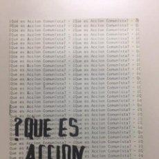 Coleccionismo de Revistas y Periódicos: ¿QUÉ ES ACCIÓN COMUNISTA? FOLLETO DE LA TRANSICIÓN POLÍTICA.. Lote 286441168